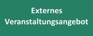 """Schriftzug: """"Externe Veranstaltung"""" weiß auf grünem Grund"""